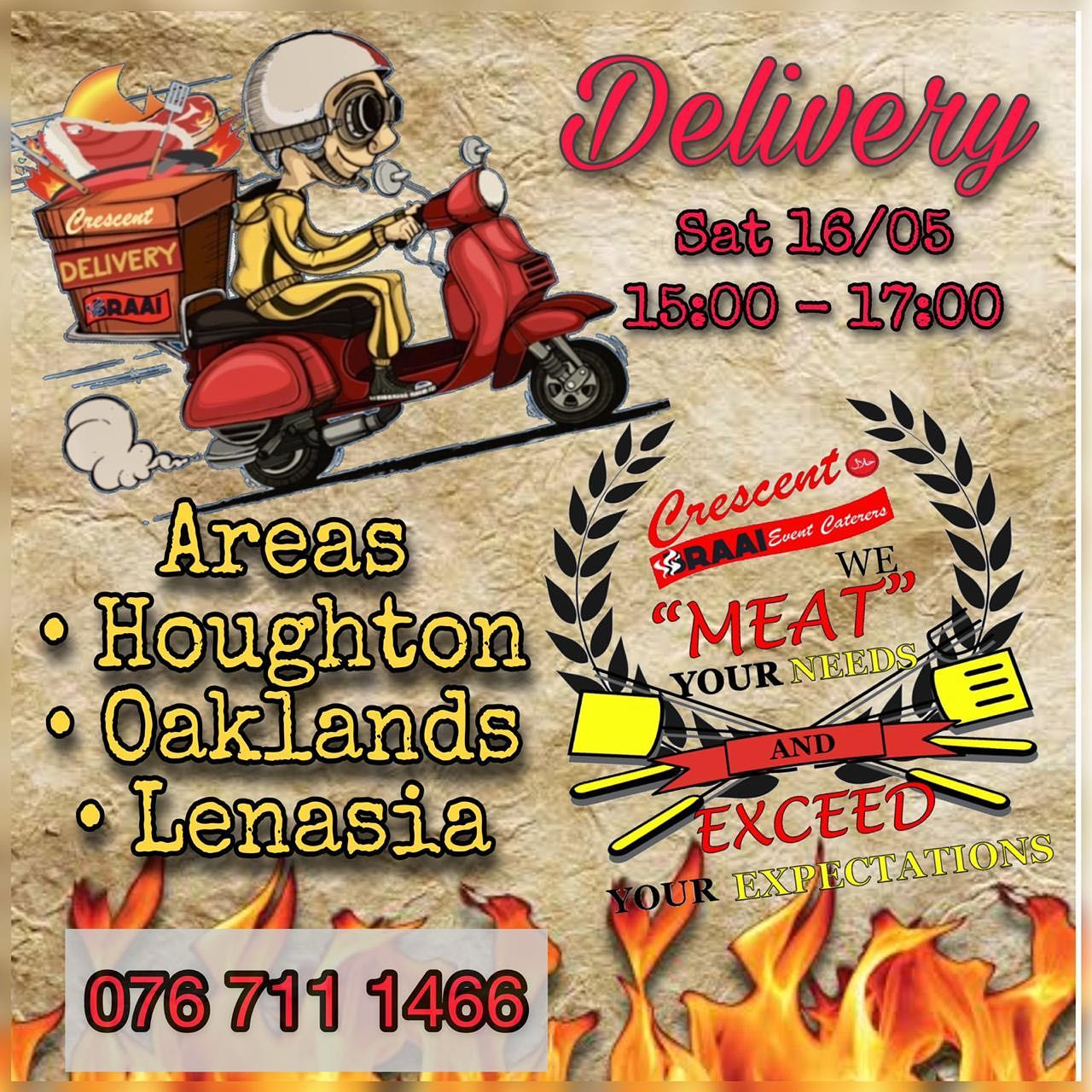 @crescent_braai will be doing deliveries to Houghton and surrounding areas aswell as Lenasia Sat 16/05 between 15:00 - 17:00. Orders taken on first come first serve basis.